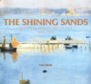 Image for The shining sands  : artists in Newlyn and St. Ives 1880-1930