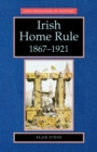 Image for Irish home rule 1867-1921