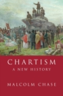 Image for Chartism  : a new history