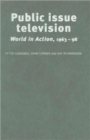 Image for Public issue television  : world in action, 1963-98