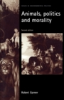 Image for Animals, politics and morality