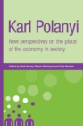 Image for Karl Polanyi  : new perspectives on the place of the economy in society