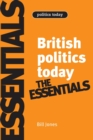 Image for British politics today  : the essentials