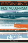 Image for Beginning postmodernism