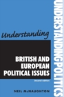 Image for Understanding British and European political issues