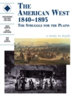 Image for The American West 1840-1895: An SHP depth study