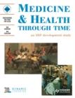 Image for Medicine & health through time