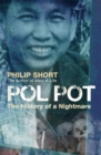 Image for Pol Pot  : the history of a nightmare