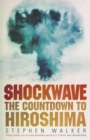 Image for Shockwave  : the countdown to Hiroshima