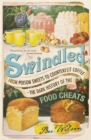 Image for Swindled  : from poison sweets to counterfeit coffee