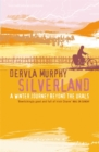 Image for Silverland  : a winter journey beyond the Urals