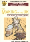 Image for Discovering the Making of the UK : The Schools History Project : Special Needs Support Material