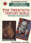 Image for The Twentieth-century World : Special Needs Support Material : Teachers' Resource Book