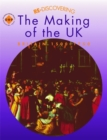 Image for Re-discovering the making of the UK  : Britain, 1500-1750: Students' book