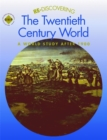 Image for Re-discovering the twentieth century world  : a world study after 1900