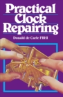 Image for Practical Clock Repairing