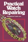 Image for Practical Watch Repairing