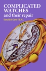 Image for Complicated watches and their repair