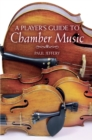 Image for A player's guide to chamber music