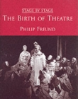 Image for The birth of theatre
