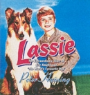 Image for Lassie  : the extraordinary story of Eric Knight and 'the world's favourite dog'