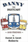 Image for Danny the dustcart and friends