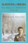 Image for Surviving Siberia  : the diary of a Polish girl, 1939-42