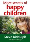 Image for More secrets of happy children
