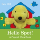 Image for Hello Spot!  : a puppet play book