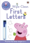 Image for Peppa Pig: Practise with Peppa: Wipe-Clean First Letters
