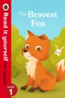 Image for The bravest fox