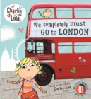 Image for We completely must go to London