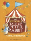 Image for The spectacular tale of Peter Rabbit