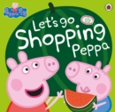 Image for Let's go shopping Peppa