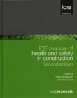 Image for ICE manual of health and safety in construction