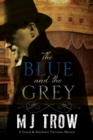 Image for The blue and the grey