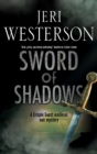 Image for Sword of shadows  : a darkly entertaining 14th-century medieval noir mystery set in Cornwall