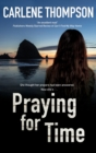 Image for Praying for time