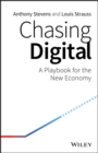 Image for Chasing digital: a playbook for the new economy