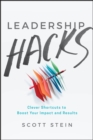 Image for Leadership Hacks: Clever Shortcuts to Boost Your Impact and Results