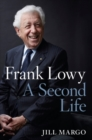 Image for Frank Lowy : A Second Life