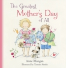 Image for The Greatest Mother's Day of All