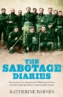 Image for The sabotage diaries  : the true story of a daring band of Allied special forces and their covert operations in Nazi-occupied Greece