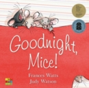 Image for Goodnight, Mice!