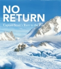 Image for No return  : Captain Scott's race to the Pole