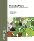 Image for Diversity at Work : Working With and Management Diversity