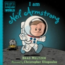 Image for I am Neil Armstrong