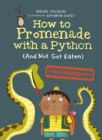 Image for How To Promenade With A Python (and Not Get Eaten)