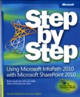 Image for Using Microsoft InfoPath 2010 with Microsoft SharePoint 2010 step by step