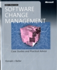 Image for Software change management  : case studies and practical advice